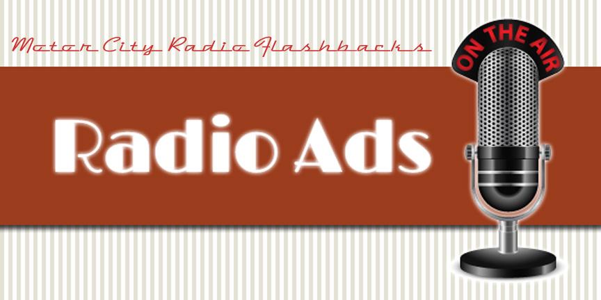 Motor City Radio Flashbacks Commercial Ads (a.)
