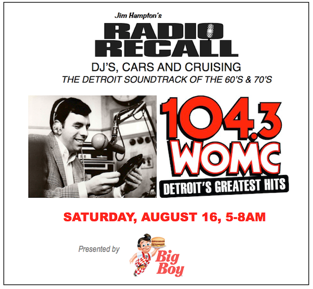 20TH. ANNIVERSARY 2014 WOODWARD DREAM CRUISE BROADCAST 104.3 WOMC!     LISTEN LIVE SATURDAY 5-8AM JIM HAMPTON'S 'RADIO RECALL' ON FM 104.3 HERE!