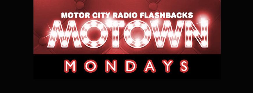 Motown Mondays.(MCRFB)