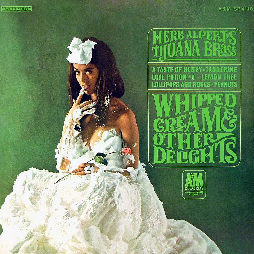 Herb Alperts Tijuana Brass Whipped Cream Other Delights