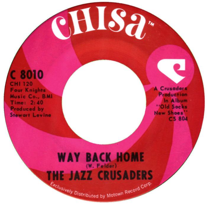 the-jazz-crusaders-way-back-home-chisa