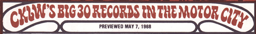 CKLW.May.7.1968.inside (HEADER CROPPED)