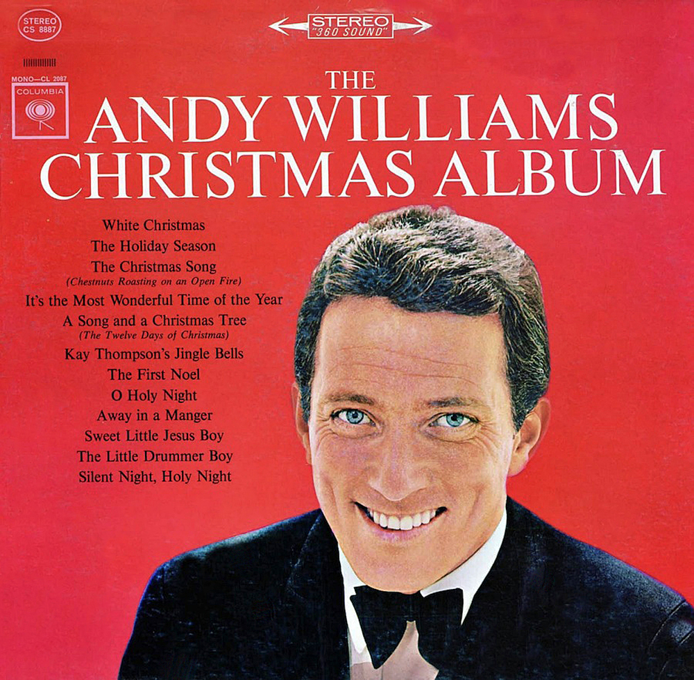 THE ANDY WILLIAMS CHRISTMAS ALBUM\' . . . DECEMBER 21, 1963 –